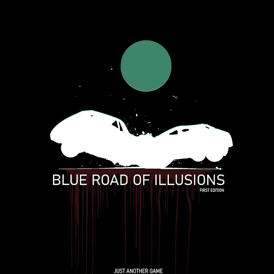 BLUE ROAD OF ILLUSIONS